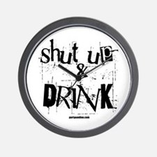 Shut Up & Drink! Wall Clock
