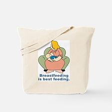 Breast feeding is best feeding Tote Bag