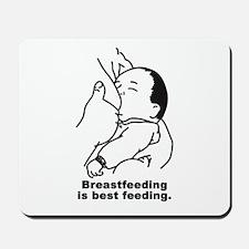 Breastfeeding is best feeding Mousepad