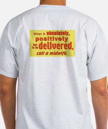 Midwife - has to be delivered Ash Grey T-Shirt