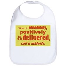 Midwife - has to be delivered Bib
