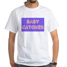 Baby catcher midwife gift Shirt