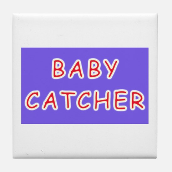 Baby catcher midwife gift Tile Coaster