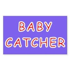 Baby catcher midwife gift Rectangle Decal