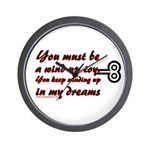 You Must Be a Wind Up Toy Wall Clock