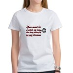 You Must Be a Wind Up Toy Women's T-Shirt
