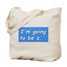 I'm going to be a...BIG BROTHER Tote Bag