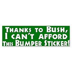 I Can't Afford This Bumper Bumper Sticker