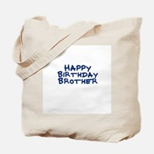 Happy Birthday Brother Tote Bag