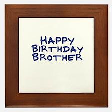 Happy Birthday Brother Framed Tile