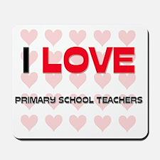 PRIMARY-SCHOOL-TEACH53 Mousepad