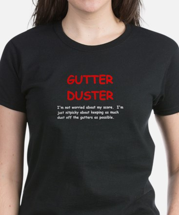 Gutter Duster Women's Dark T-Shirt