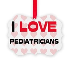 PEDIATRICIANS81 Ornament