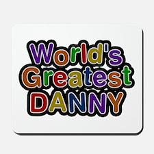 World's Greatest Danny Mousepad