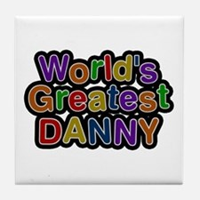 World's Greatest Danny Tile Coaster