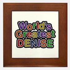 World's Greatest Denise Framed Tile