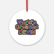 World's Greatest Devin Round Ornament