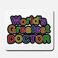 World's Greatest Doctor Mousepad