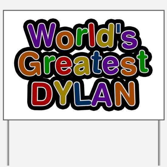 World's Greatest Dylan Yard Sign