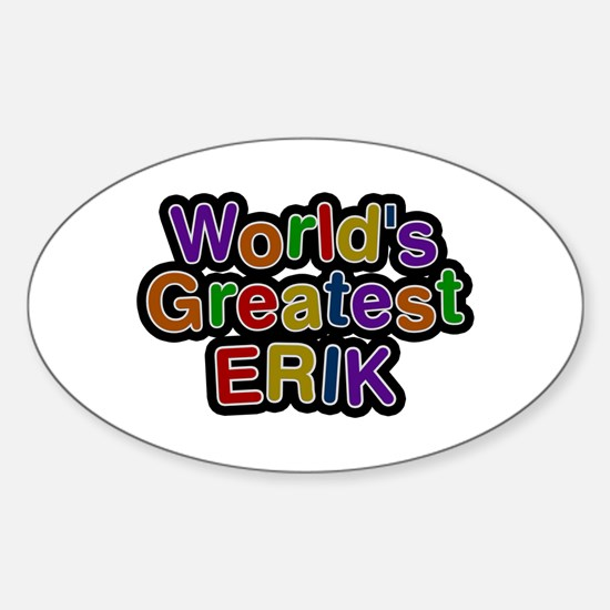 World's Greatest Erik Oval Decal