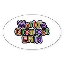 World's Greatest Erin Oval Decal
