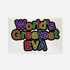 World's Greatest Eva Rectangle Magnet