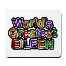 World's Greatest Eileen Mousepad