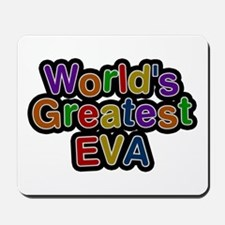 World's Greatest Eva Mousepad