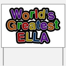 World's Greatest Ella Yard Sign