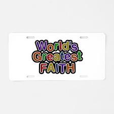 World's Greatest Faith Aluminum License Plate