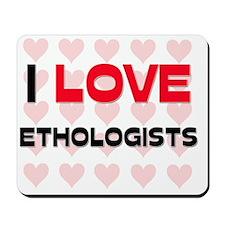 ETHOLOGISTS75 Mousepad
