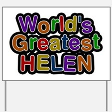 World's Greatest Helen Yard Sign