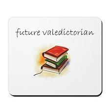 future valedictorian Mousepad