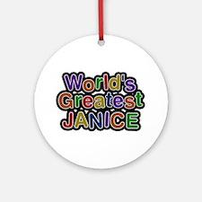 World's Greatest Janice Round Ornament