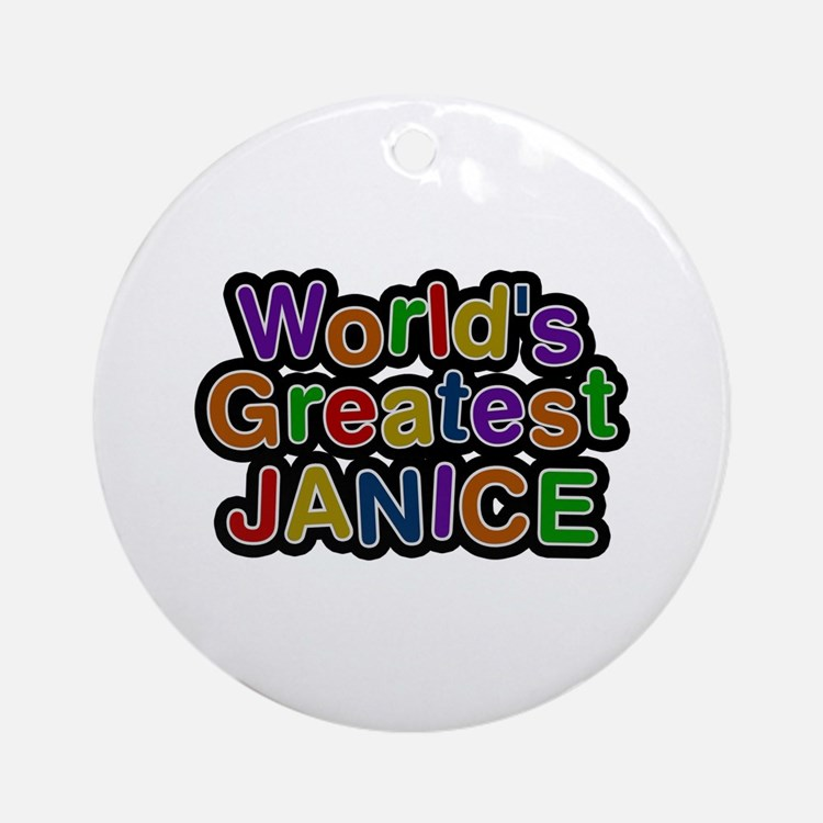 World's Greatest Janice Round Ornament