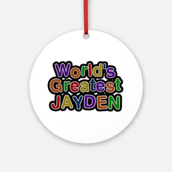 World's Greatest Jayden Round Ornament