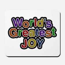 World's Greatest Joy Mousepad