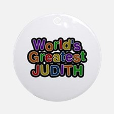 World's Greatest Judith Round Ornament