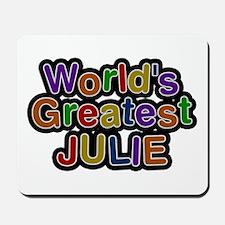 World's Greatest Julie Mousepad