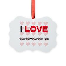 ADVERTISING-COPYWRIT114 Ornament