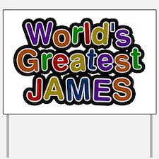 World's Greatest James Yard Sign
