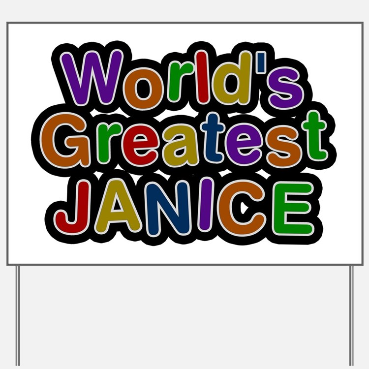World's Greatest Janice Yard Sign