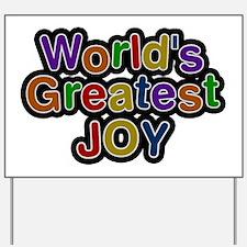 World's Greatest Joy Yard Sign