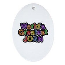 World's Greatest Joan Oval Ornament