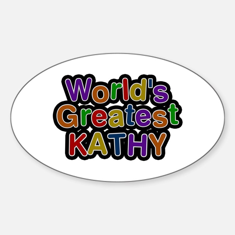 World's Greatest Kathy Oval Decal