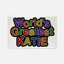 World's Greatest Katie Rectangle Magnet