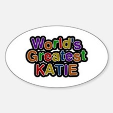 World's Greatest Katie Oval Decal