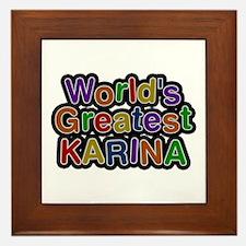 World's Greatest Karina Framed Tile