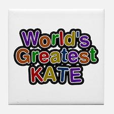World's Greatest Kate Tile Coaster