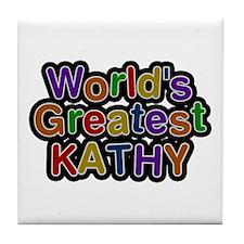 World's Greatest Kathy Tile Coaster